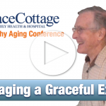 Grace Cottage Healthy Aging - Staging a Graceful Exit - 2016
