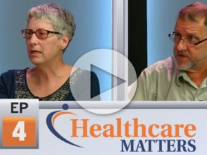 Healthcare Matters Episode 4 - Health Insurance in Vermont