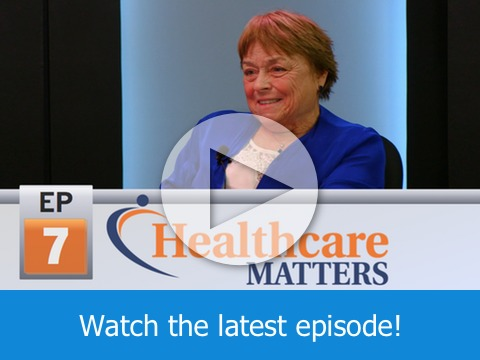 Healthcare Matters - Ep 7 - Nurse Practitioners