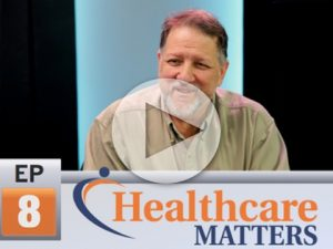 Healthcare Matters Ep 8